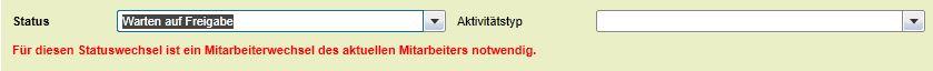 2.0.87 Aktivitätenstatus Aenderung - Mitarbeiterwechsel